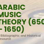 Arabic Music Theory Bibliography (650-1650) project